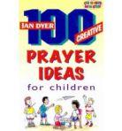 100 creative prayer ideas